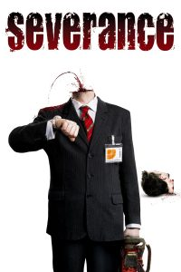 "Affiche du film ""Severance"""