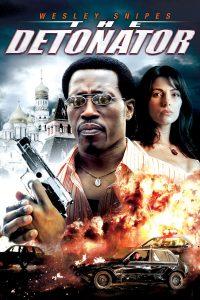 """Affiche du film """"The Detonator"""""""