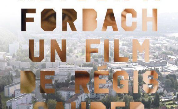 """Affiche du film """"Retour à Forbach"""""""