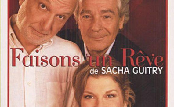 """Affiche du film """"Faisons un rêve (Théâtre)"""""""