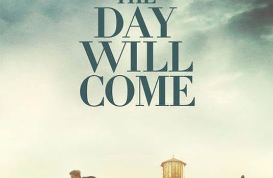 "Affiche du film ""The Day Will Come"""
