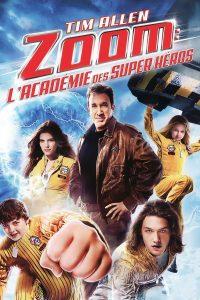 """Affiche du film """"Zoom : L'académie des super-héros"""""""