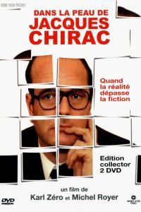 """Affiche du film """"Dans la peau de Jacques Chirac"""""""