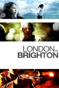 """Affiche du film """"London to Brighton"""""""