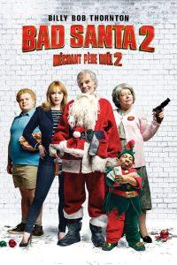 """Affiche du film """"Bad Santa 2"""""""