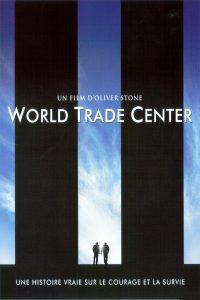 """Affiche du film """"World Trade Center"""""""