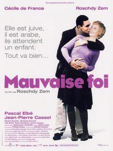 """Affiche du film """"Mauvaise foi"""""""