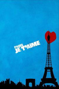"""Affiche du film """"Paris, je t'aime"""""""