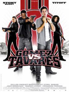"""Affiche du film """"Gomez vs Tavarès"""""""