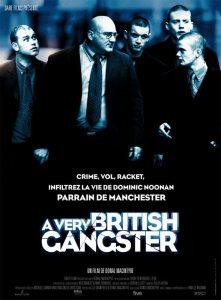 "Affiche du film ""A Very British Gangster"""