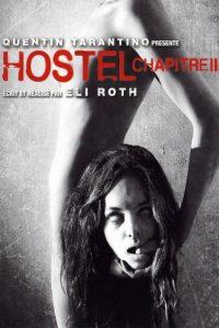 "Affiche du film ""Hostel, chapitre II"""
