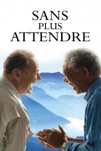 """Affiche du film """"Sans plus attendre"""""""