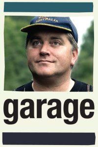 """Affiche du film """"Garage"""""""