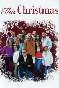 "Affiche du film ""This Christmas"""