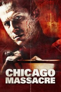 "Affiche du film ""Chicago Massacre"""