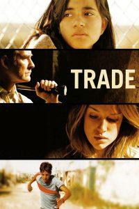 """Affiche du film """"Trade - Les trafiquants de l'ombre"""""""