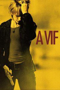"Affiche du film ""À vif"""
