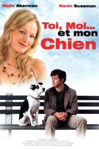"""Affiche du film """"Toi, moi...et mon chien"""""""