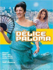 """Affiche du film """"Délice Paloma"""""""
