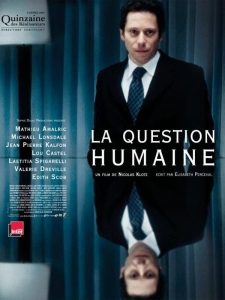 """Affiche du film """"La question humaine"""""""