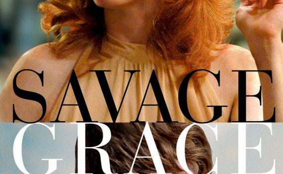 """Affiche du film """"Savage Grace"""""""