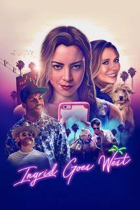 """Affiche du film """"Ingrid Goes West"""""""