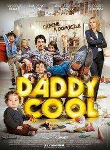 """Affiche du film """"Daddy Cool"""""""