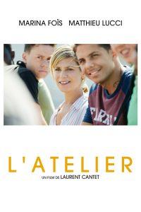 """Affiche du film """"L'atelier"""""""