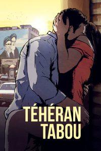 """Affiche du film """"Téhéran Tabou"""""""