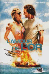 """Affiche du film """"L'Amour de l'or"""""""