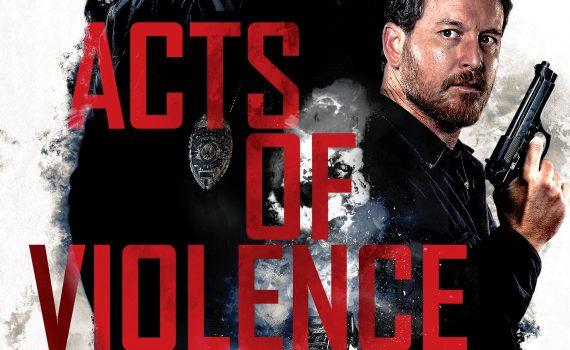 "Affiche du film ""Acts of Violence"""