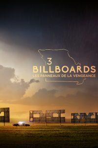 """Affiche du film """"3 Billboards : Les Panneaux de la vengeance"""""""