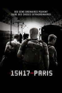 """Affiche du film """"Le 15H17 pour Paris"""""""