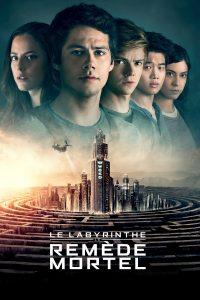"""Affiche du film """"Le Labyrinthe : Le Remède mortel"""""""