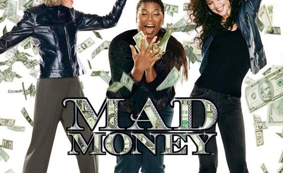 """Affiche du film """"Mad money"""""""