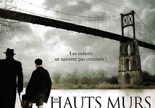 """Affiche du film """"Les Hauts Murs"""""""