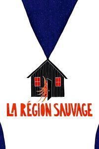 """Affiche du film """"La région sauvage"""""""