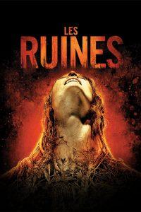 """Affiche du film """"Les Ruines"""""""