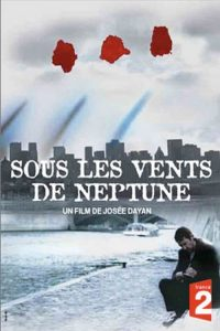 """Affiche du film """"Sous les vents de Neptune"""""""