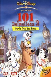 """Affiche du film """"101 Dalmatiens 2 : Sur la Trace des Héros"""""""