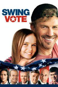 """Affiche du film """"Swing Vote"""""""