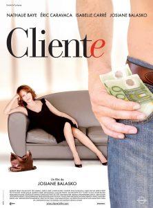 """Affiche du film """"Cliente"""""""