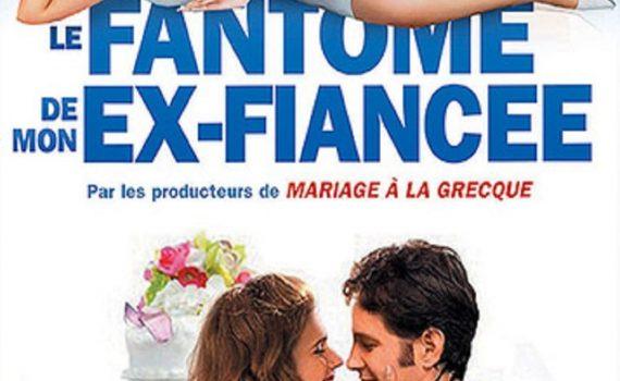 """Affiche du film """"Le fantôme de mon ex-fiancée"""""""