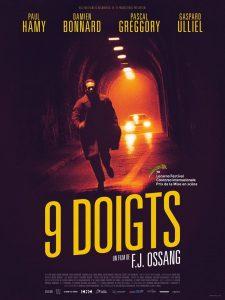 """Affiche du film """"9 doigts"""""""