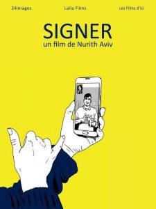 """Affiche du film """"Signing"""""""