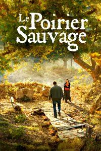 """Affiche du film """"Le Poirier Sauvage"""""""