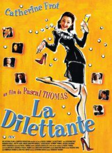 """Affiche du film """"La dilettante"""""""