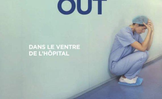 """Affiche du film """"Burning Out, dans le ventre de l'hôpital"""""""