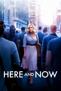"""Affiche du film """"Here and Now"""""""