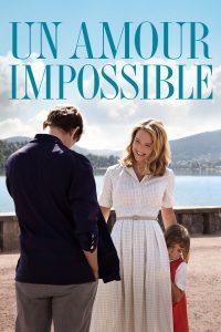 """Affiche du film """"Un Amour impossible"""""""
